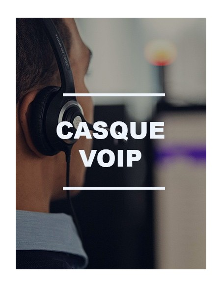 Casque VoIP